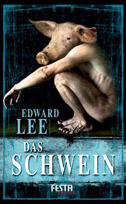 Das Schwein von Lee,  Edward