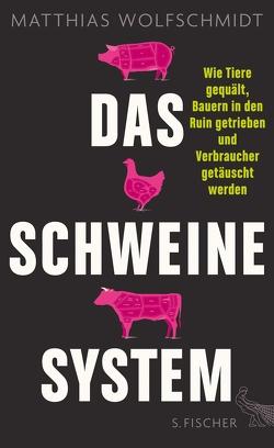 Das Schweinesystem von Wolfschmidt,  Matthias