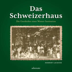 Das Schweizerhaus von Lackner,  Herbert