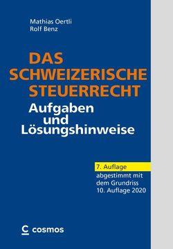Das schweizerische Steuerrecht von Benz,  Rolf, Oertli,  Mathias