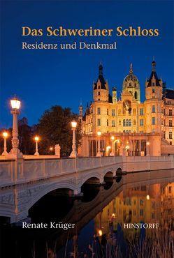 Das Schweriner Schloss von Cordes,  Rainer, Krüger,  Renate