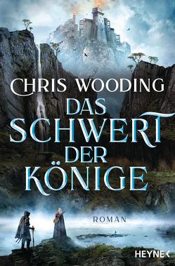 Das Schwert der Könige von Siefener,  Michael, Wooding,  Chris