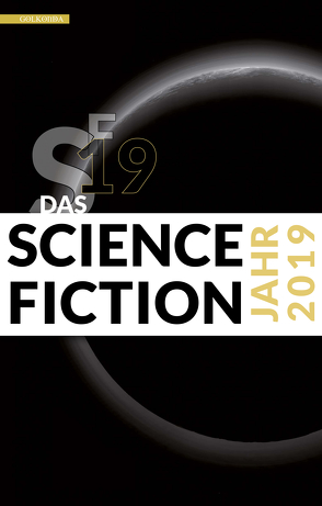 Das Science Fiction Jahr 2019 von Wylutzki,  Melanie