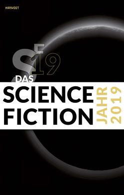 Das Science Fiction Jahr 2019 von Kettlitz,  Hardy, Wylutzki,  Melanie