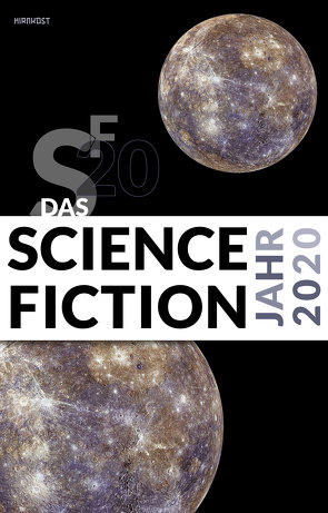 Das Science Fiction Jahr 2020 von Kettlitz,  Hardy, Wylutzki,  Melanie