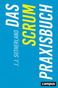 Das Scrum-Praxisbuch