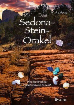 Das Sedona-Stein-Orakel von Klenke,  Kira