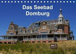 Das Seebad Domburg (Tischkalender 2019 DIN A5 quer) von Langner,  Klaus