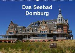 Das Seebad Domburg (Wandkalender 2019 DIN A2 quer) von Langner,  Klaus