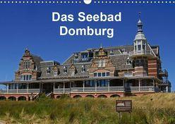 Das Seebad Domburg (Wandkalender 2019 DIN A3 quer) von Langner,  Klaus