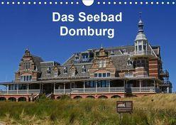Das Seebad Domburg (Wandkalender 2019 DIN A4 quer) von Langner,  Klaus