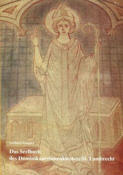 Das Seelbuch des Dominikanerinnenklosters St. Lambrecht von Fouquet,  Gerhard