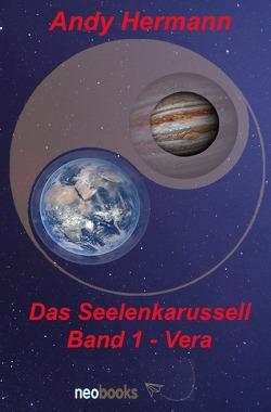 Das Seelenkarussell / Das Seelenkarussell Band 1 – Vera von Hermann,  Andy