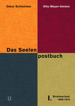 Das Seelenpostbuch. von Droste,  Magdalena, Meyer-Amden,  Otto, Schlemmer,  Oskar, Tamaschke,  Elisa