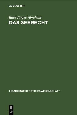 Das Seerecht von Abraham,  Hans Jürgen