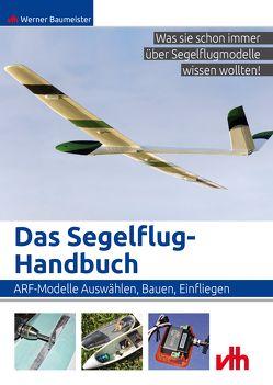 Das Segelflug-Handbuch von Baumeister,  Werner