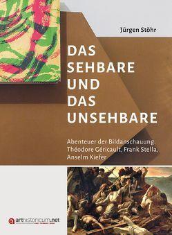 Das Sehbare und das Unsehbare von Stöhr,  Jürgen