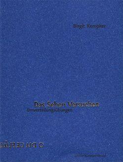 Das Sehen Versuchen von Kempker,  Birgit