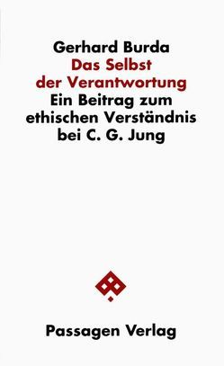 Das Selbst der Verantwortung von Burda,  Gerhard