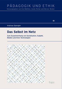 Das Selbst im Netz von Spengler,  Andreas