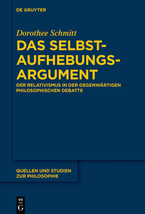 Das Selbstaufhebungsargument von Schmitt,  Dorothee