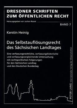 Das Selbstauflösungsrecht des Sächsischen Landtages von Heinig,  Kerstin