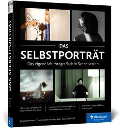 Das Selbstporträt von Heinemann,  Katja, Linders,  Frank, Wels,  Marlena, Wulff,  Charlotte
