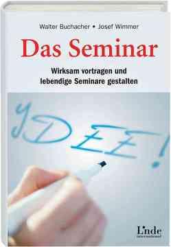 Das Seminar von Buchacher,  Walter, Wimmer,  Josef