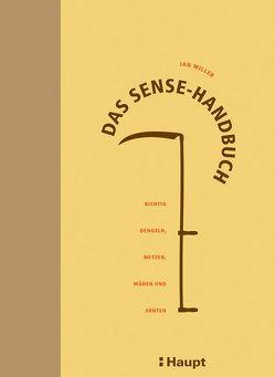 Das Sense-Handbuch von Miller,  Ian