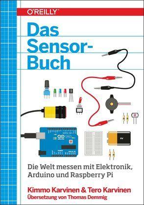 Das Sensor-Buch von Karvinen,  Kimmo, Karvinen,  Tero
