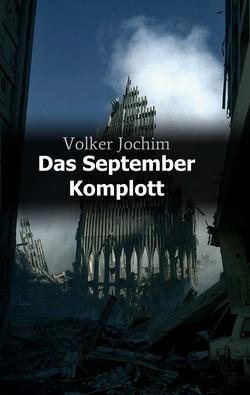 Das September Komplott von Jochim,  Volker