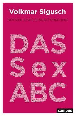 Das Sex-ABC von Sigusch,  Volkmar