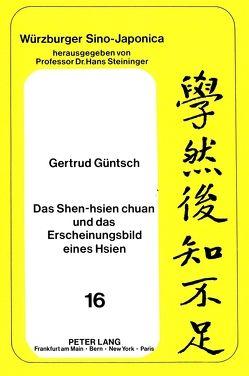 Das Shen-hsien chuan und das Erscheinungsbild eines Hsien von Güntsch,  Gertrud
