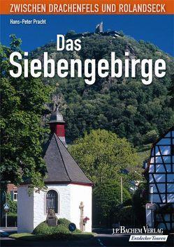 Das Siebengebirge von Pracht,  Hans P