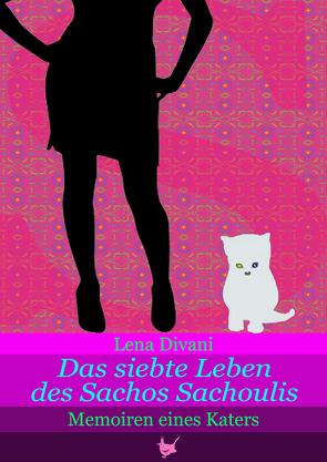 Das siebte Leben des Sachos Sachoulis von Divani,  Lena, Münch,  Brigitte
