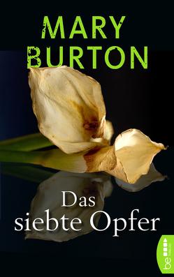 Das siebte Opfer von Burton,  Mary, Will,  Karin