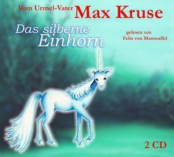 Das silberne Einhorn von Hasselblatt,  Tamara, Kruse,  Max, Manteuffel,  Felix von