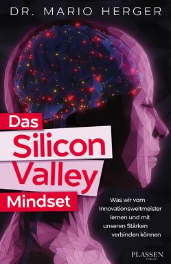 Das Silicon-Valley-Mindset von Herger,  Mario