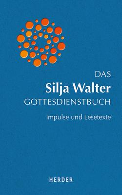 Das Silja Walter Gottesdienstbuch von Brand,  Fabian