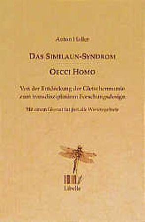 Das Similaun-Syndrom – Oecci Homo von Haller,  Anton