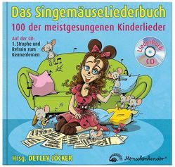 Das Singemäuse Liederbuch von Beckers,  Heinz, Jöcker,  Detlev, Krenzer,  Rolf, Pfister,  Marcus