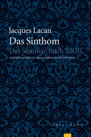Das Sinthom von Dielmann,  Harold, Lacan,  Jacques, Miller,  Jacques-Alain, Mitelman,  Myriam