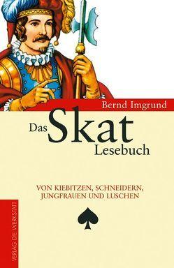 Das Skat Lesebuch von Imgrund,  Bernd