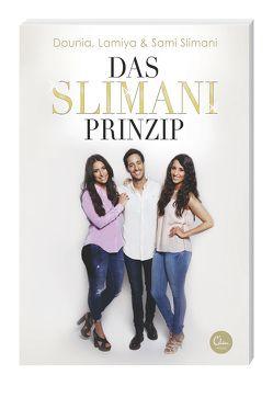 Das Slimani-Prinzip von Slimani,  Dounia, Slimani,  Lamiya, Slimani,  Sami