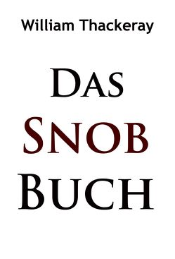 Das Snob-Buch von Thackeray,  William