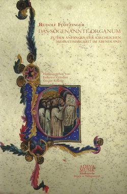 Das sogenannte Organum von Celestini,  Federico, Flotzinger,  Rudolf, Kókorz,  Gregor
