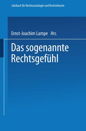 Das sogenannte Rechtsgefühl von Lampe,  Ernst-Joachim