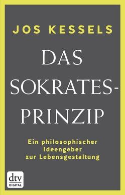 Das Sokrates-Prinzip von Jänicke,  Bärbel, Kessels,  Jos