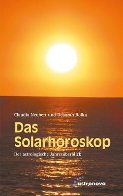 Das Solarhoroskop von Neubert,  Claudia, Rolka,  Deborah