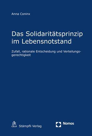 Das Solidaritätsprinzip im Lebensnotstand von Coninx,  Anna